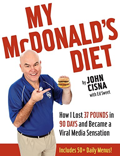 The cover to John Cisna's book about his diet experiment and leap to fame, via Amazon.com.