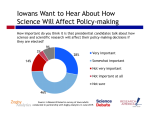 Most Iowans, a poll shows, want to hear candidates say how science will influence their policy.